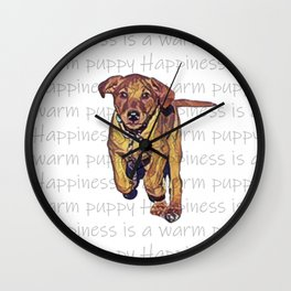 Happiness is a warm puppy II Wall Clock