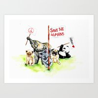 Save the humans Art Print
