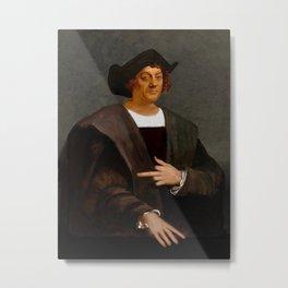 Christopher Columbus Metal Print