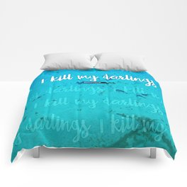 I Kill My Darlings Comforters