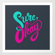 Sure, okay. Art Print
