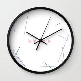 la la la la la 2 Wall Clock