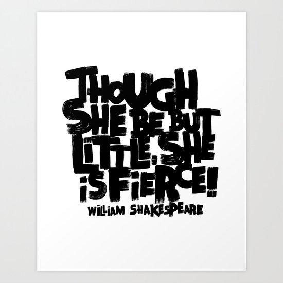 LITTLE FIERCE - WILLSHAKESPEARE Art Print