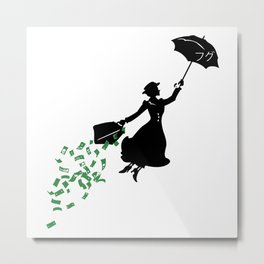 MARY POPPINS : NEVER TRUST THE NANNIES Metal Print