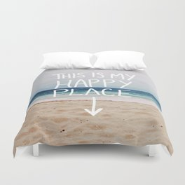 My Happy Place (Beach) Duvet Cover