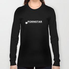 Life Goals: Pornstar Long Sleeve T-shirt