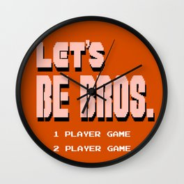 Let's Be Bros Wall Clock