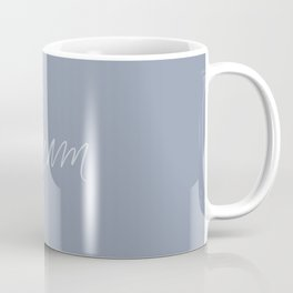 Dream - in stone Coffee Mug