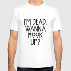 I'm dead. Wanna hook up? MEDIUM White Mens Fitted Tee