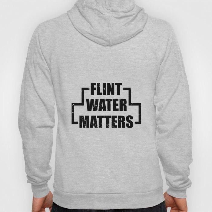 Flint water matters. Hoody