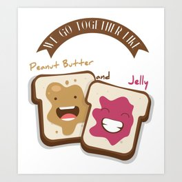 Peanut butter and jelly T-shirt, Cute unusual National Best Friends Day gift Art Print