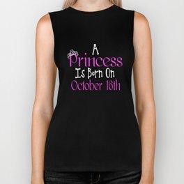 A Princess Is Born On October 16th Funny Birthday T-Shirt Biker Tank