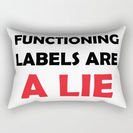 Functioning Labels are a Lie Rectangular Pillow