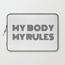My Body My Rules Laptop Sleeve