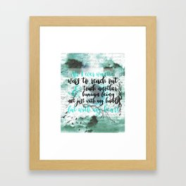 touch another human being - shatter me Framed Art Print