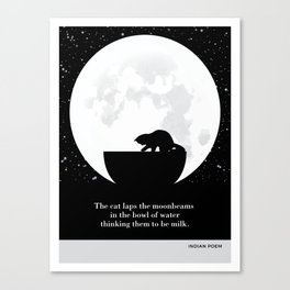 "Indian Poem ""The cat laps the moonbeams"" cat literary quotes Canvas Print"