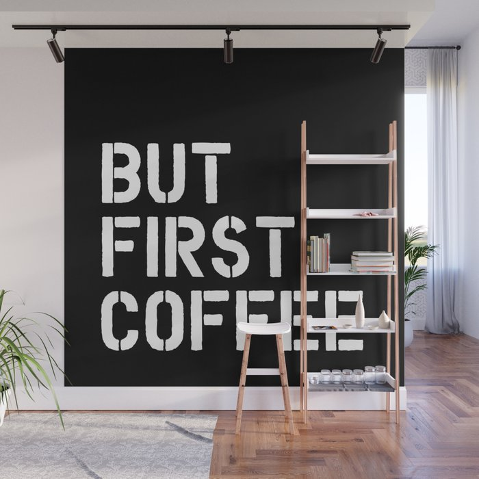 But First Coffee Typography Wall Art