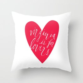 Virginia is for Lovers Throw Pillow