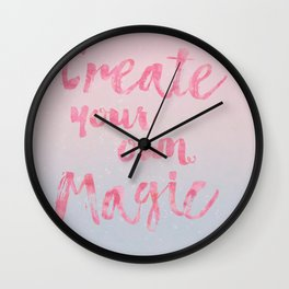 Create Magic  inspirational typography pastel watercolor Wall Clock