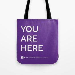 YOU ARE HERE [Gotham Violet] Tote Bag