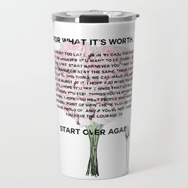 for what it's worth -  Fitzgerald life quote Travel Mug