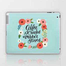 Coffee Scrubs and Rubber Gloves Laptop & iPad Skin