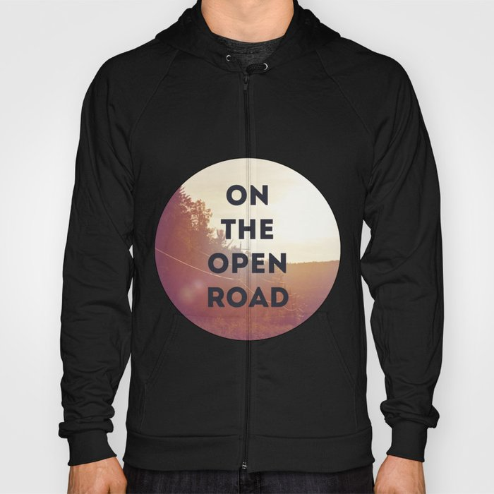 on the open road. Hoody