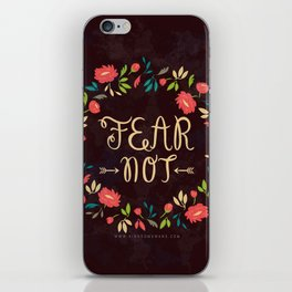 Fear Not iPhone Skin