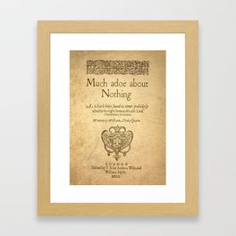 Shakespeare. Much adoe about nothing, 1600 Framed Art Print