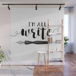I'm All Write Wall Mural