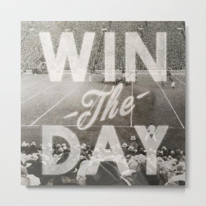 Win the Day Metal Print