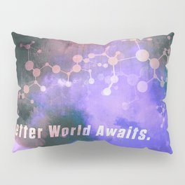 Helix: A Better World Awaits. Pillow Sham