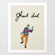 Ghost Dad Art Print