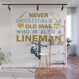 Old Man - A Lineman Wall Mural