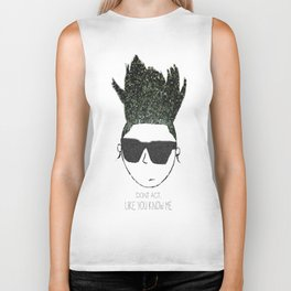 POPheads: DONT ACT, LIKE YOU KNOW ME Biker Tank