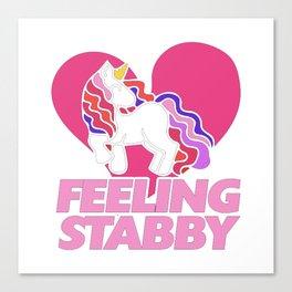 Feeling stabby Unicorn Canvas Print