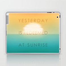 Yesterday is redeemed at sunrise Laptop & iPad Skin