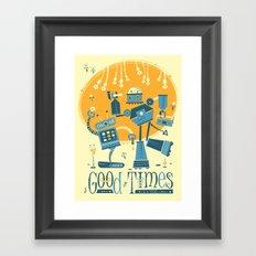 Good Times Framed Art Print