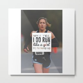 Run Like A Girl Lady Boss Runner Queen Princess Metal Print