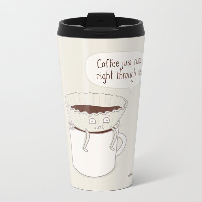 Coffee Runs Metal Travel Mug