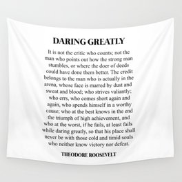 Daring Greatly, Theodore Roosevelt, Quote Wall Tapestry