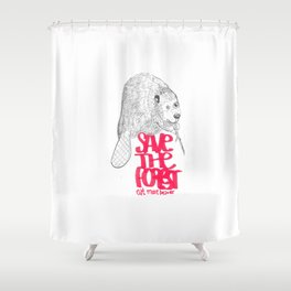 save the planet, eat more beaver Shower Curtain