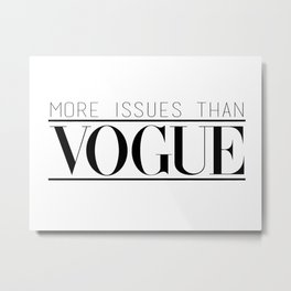 Vogue Issues Metal Print