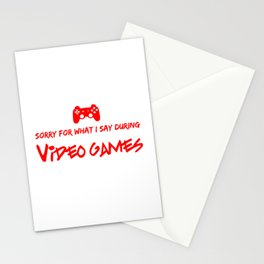 Sorry For What I say During Videogames Red Stationery Cards