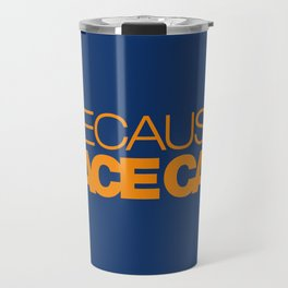 BECAUSE RACE CAR v3 HQvector Travel Mug