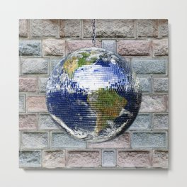 This ain't no Party - Save the Earth Metal Print