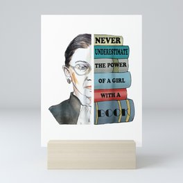 Ruth RBG Supports Never Understimate Power of Girl With Book Mini Art Print