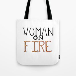Woman On FIRE Tote Bag