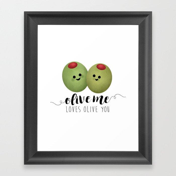 Olive Me Loves Olive You Gerahmter Kunstdruck