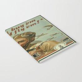 Vintage poster - You Buy 'Em, We'll Fly 'Em! Notebook